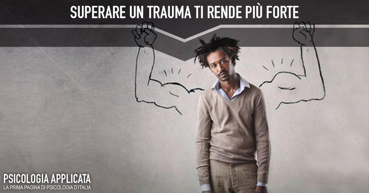 Trauma ti rende più forte 1
