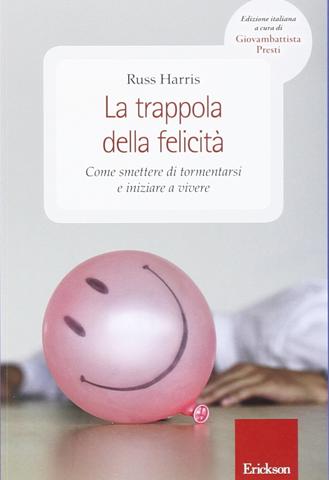 La trappola della felicità