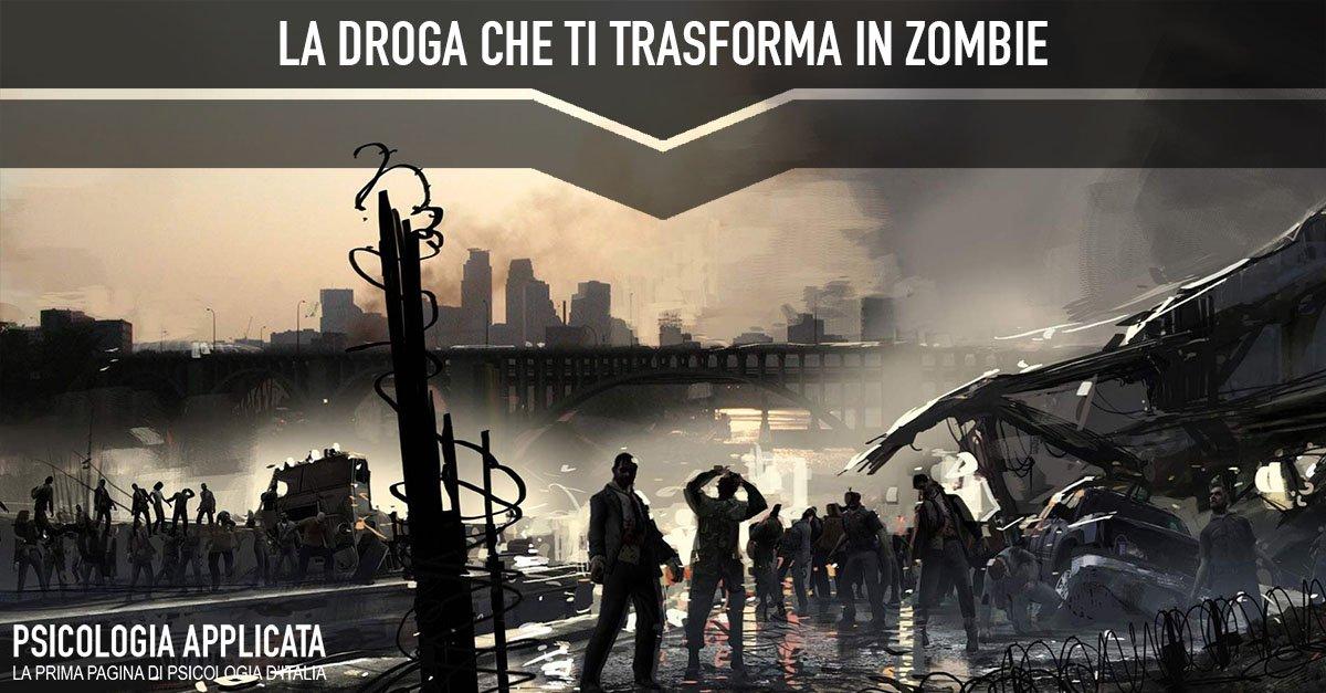 La droga che ti trasforma in zombie