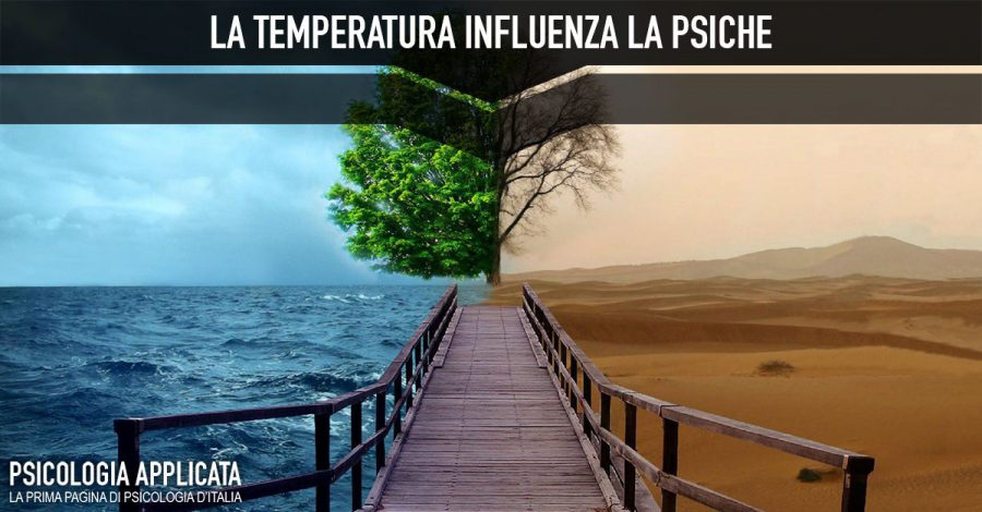 La temperatura influenza la psiche