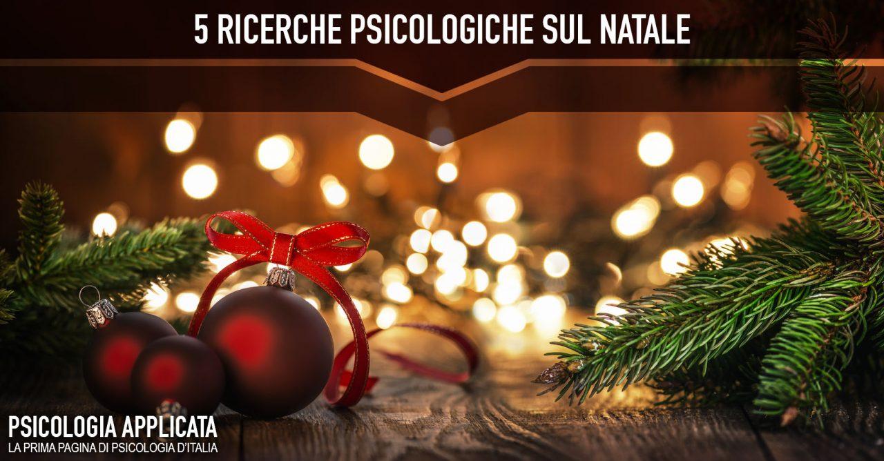 5 Fenomeni Psicologici Che Rendono Incredibile Il Natale
